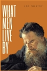 What Men Live By Cover Image