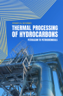 Thermal Processing of Hydrocarbons Cover Image
