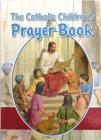The Catholic Children's Prayer Book Cover Image