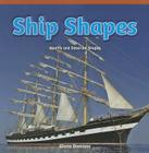 Ship Shapes: Identify and Describe Shapes (Rosen Common Core Math Readers) Cover Image
