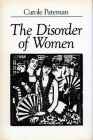 The Disorder of Women: Democracy, Feminism, and Political Theory Cover Image