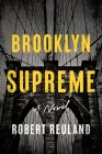 Brooklyn Supreme: A Novel Cover Image