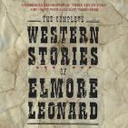 The Complete Western Stories of Elmore Leonard CD Cover Image