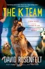 The K Team (K Team Novels #1) Cover Image