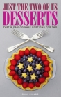 Just The Two of Us Desserts Cover Image