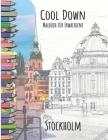 Cool Down - Malbuch für Erwachsene: Stockholm Cover Image