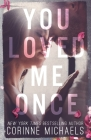 You Loved Me Once Cover Image