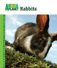 Rabbits (Animal Planet Pet Care Library) Cover Image