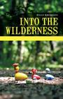 Into the Wilderness: Parenting Stories Cover Image
