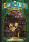 Girl Genius: The Second Journey of Agatha Heterodyne Volume 3: The Incorruptible Library Cover Image
