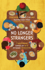 No Longer Strangers: Transforming Evangelism with Immigrant Communities Cover Image