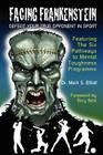 Facing Frankenstein: Defeat Your True Opponent in Sport Cover Image