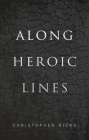 Along Heroic Lines Cover Image