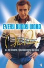 Alan Partridge: Every Ruddy Word: All the Scripts: From Radio to TV. And Back Cover Image