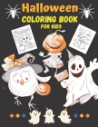 Halloween coloring book for kids: 45 unique kids halloween coloring pages with cute witch's, ghost, bats, pumpkin & scary house - Perfect halloween gi Cover Image