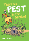 There's a Pest in the Garden! (The Giggle Gang) Cover Image