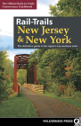 Rail-Trails New Jersey & New York: The Definitive Guide to the Region's Top Multiuse Trails Cover Image
