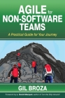 Agile for Non-Software Teams: A Practical Guide for Your Journey Cover Image