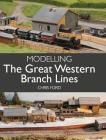 Modelling the Great Western Branch Lines Cover Image