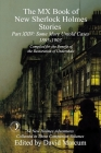 The MX Book of New Sherlock Holmes Stories Some More Untold Cases Part XXIV: 1895-1903 Cover Image