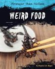 Weird Food (Stranger Than Fiction) Cover Image