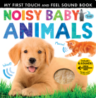 Noisy Baby Animals (My First) Cover Image