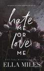 Hate Me or Love Me: An Enemies to Lovers Romance Collection Cover Image
