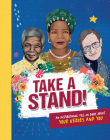 Take a Stand!: An Inspirational Fill-In Book about Your Heroes and You Cover Image