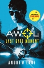Last Safe Moment (AWOL #2) Cover Image