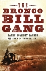 The Bronco Bill Gang Cover Image