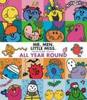 Mr. Men Little Miss All Year Round (Mr. Men and Little Miss) Cover Image