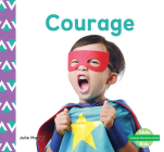 Courage (Character Education) Cover Image