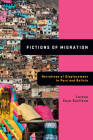 Fictions of Migration: Narratives of Displacement in Peru and Bolivia Cover Image