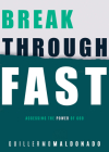 Breakthrough Fast: Accessing the Power of God Cover Image