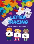 LETTER TRACING FOR PRESCHOOLERS/Letter Tracing Practice: Scholastic Early Learners ABC Letter Tracing for Preschoolers, A perfect Book to Practice Wri Cover Image