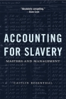 Accounting for Slavery: Masters and Management Cover Image