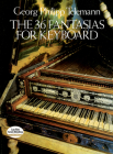 The 36 Fantasias for Keyboard (Dover Music for Piano) Cover Image