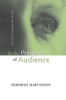 IN THE PRESENCE OF AUDIENCE: THE SELF IN DIARIES AND FICTION Cover Image