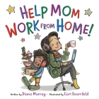 Help Mom Work from Home! Cover Image