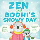 Zen and Bodhi's Snowy Day Cover Image