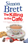The Killing in the Cafa: A Fethering Mystery Cover Image