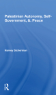 Palestinian Autonomy, Selfgovernment, and Peace Cover Image