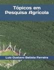 Tópicos em Pesquisa Agrícola Cover Image