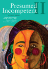 Presumed Incompetent II: Race, Class, Power, and Resistance of Women in Academia Cover Image