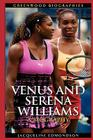 Venus and Serena Williams: A Biography (Greenwood Biographies) Cover Image