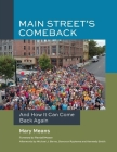 Main Street's Comeback: And How It Can Come Back Again Cover Image