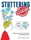 Stuttering: A Liberating and Inspiring Self-Help Program Cover Image