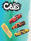 Activity Books for childrens Ages 6-12 - Coloring Cars. Extra Large 300+ pages. More than 170 cars: Sports car, Wagon, Sedan, Pickup, Hatchback, Van a Cover Image