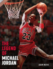 The Legend of Michael Jordan Cover Image