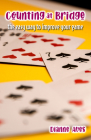 Counting at Bridge: The Easy Way to Improve Your Game Cover Image